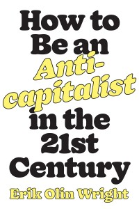 Varieties of anti-capitalism for a 21st century economic democracy
