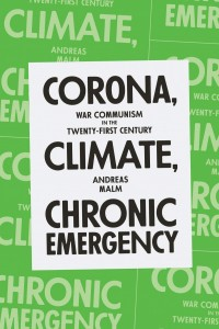 Andreas Malm's new pamphlet on climate, corona, and communism fails to ignite