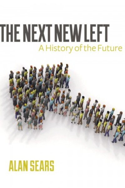 Next New Left: A History of the Future