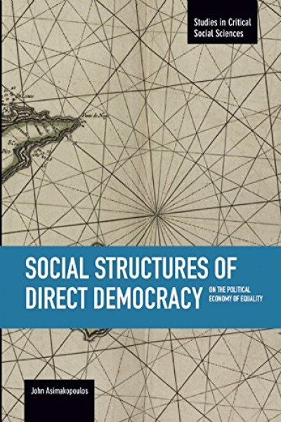Social Structures of Direct Democracy: On The Political Economy of Equality