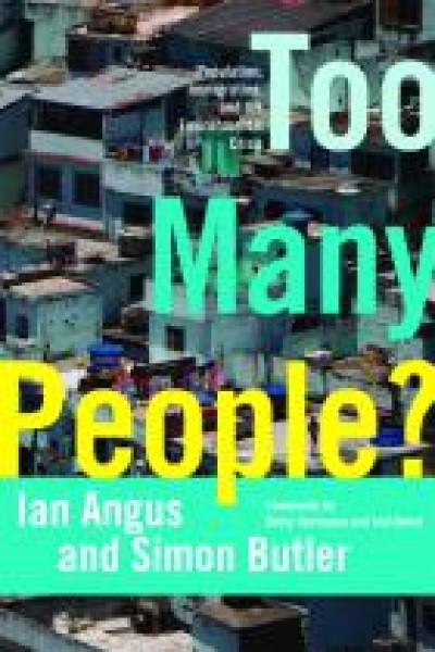 Too Many People? Population, Immigration, and the Environmental Crisis